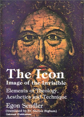The Icon: Image of the Invisible: Egon Sendler, Steven Bigham (Translator)