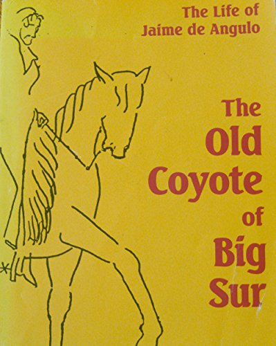 The Old Coyote of Big Sur: the