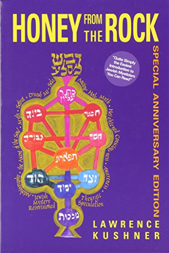9781879045026: Honey from the Rock: An Easy Introduction to Jewish Mysticism (A Jewish Lights classic reprint)