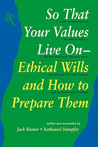 9781879045071: So That Your Values Live On: Ethical Wills and How to Prepare Them