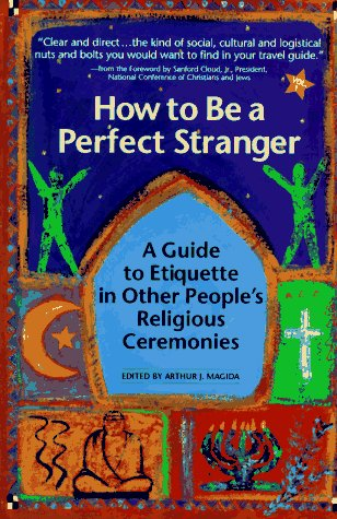 How to Be a Perfect Stranger: A: Stuart M. Matlins,