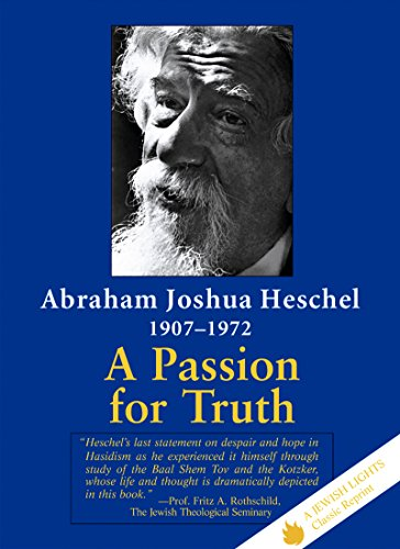 9781879045415: A Passion for Truth (Jewish Lights Classic Reprint)