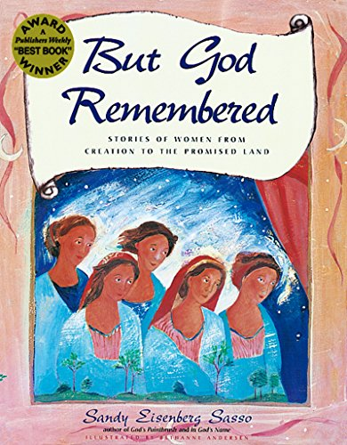But God Remembered: Stories of Women from: Sandy Eisenberg Sasso