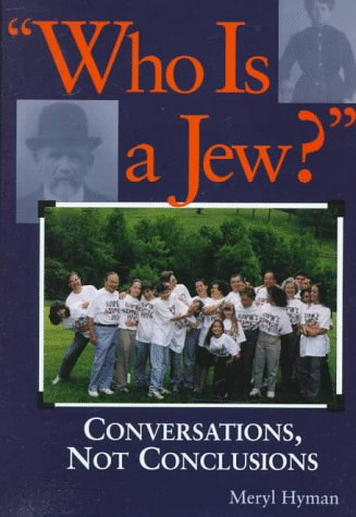 9781879045767: Who Is A Jew?: Conversations, Not Conclusions