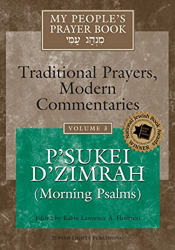 9781879045811: My People's Prayer Book, Vol. 3: Traditional Prayers, Modern Commentaries--P'sukei D'zimrah (Morning Psalms)
