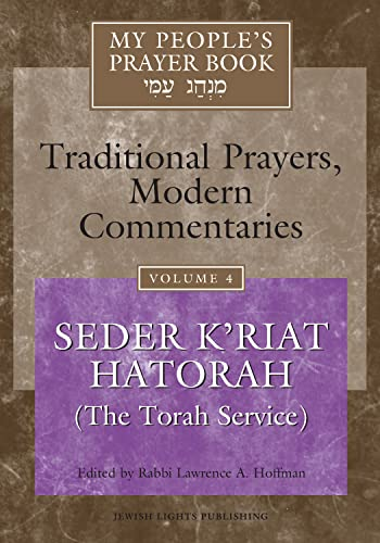 My People's Prayer Book, Vol. 4: Traditional: Hoffman PhD, Rabbi