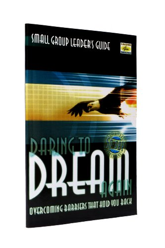 Daring to Dream Again Small Group Leader's Guide (1879050188) by David Mains