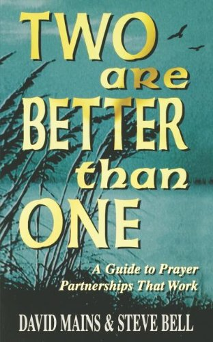 9781879050785: Two Are Better Than One: A Guide to Prayer Partnerships That Work