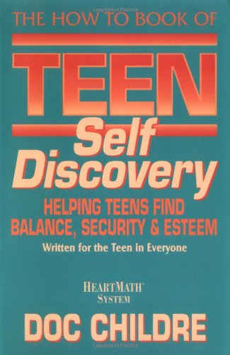 9781879052369: The How to Book of Teen Self Discovery: Helping Teens Find Balance, Security and Esteem