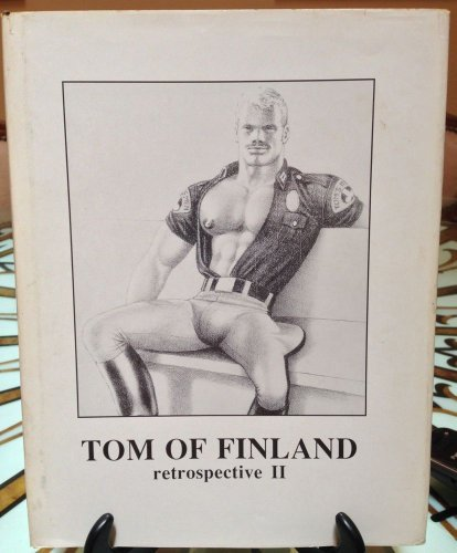 9781879055292: Tom of Finland: Retrospective II (Series on Artist No 2)