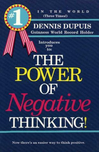 9781879064225: Signed copy! The Power Of Negative Thinking!