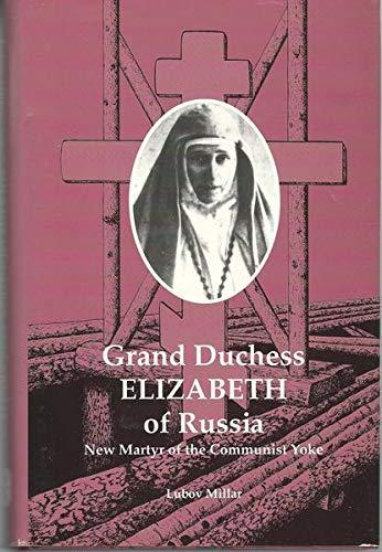 9781879066076: Grand Duchess Elizabeth of Russia