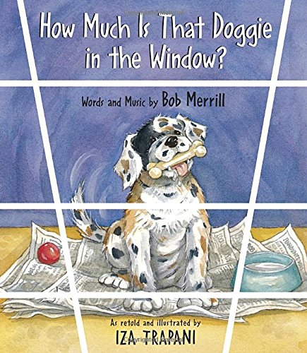 9781879085749: How Much Is That Doggie in the Window? (Nursery Rhyme)