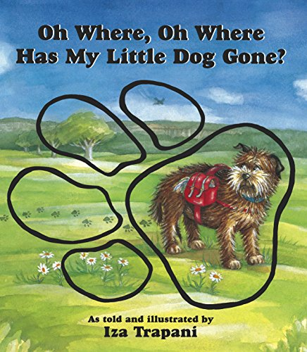 9781879085756: Oh Where, Oh Where Has My Little Dog Gone?