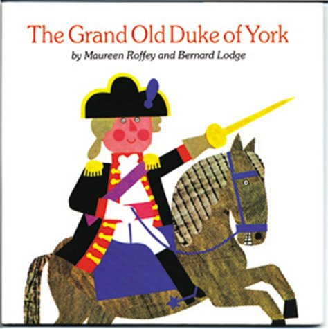 The Grand Old Duke of York (1879085798) by Maureen Roffey