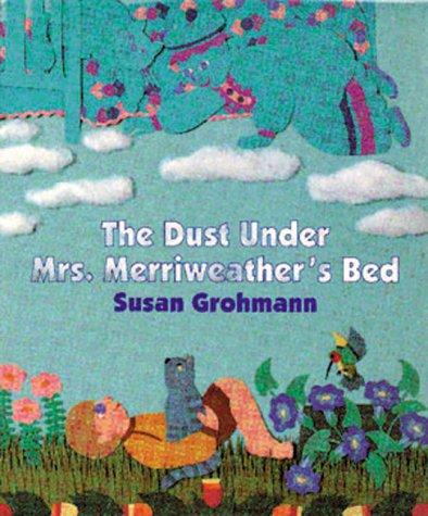 9781879085824: Dust Under Mrs. Merriweather's Bed