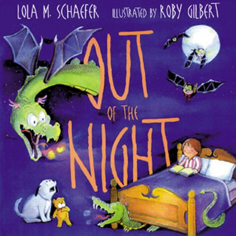 Out of the Night: Lola M. Schaefer
