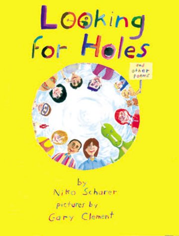 Looking for Holes/and Other Poems: Niko Scharer