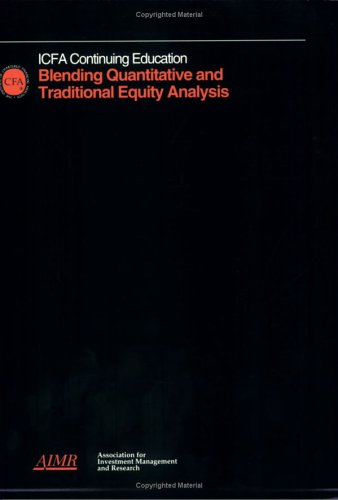 Blending Quantitative and Traditional Equity Analysis: Dean S. Barr,