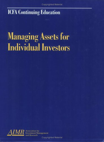 9781879087538: Managing Assets for Individual Investors