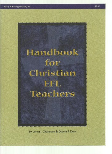 9781879089259: Handbook for Christian Efl Teachers: Christian Teacher-Preparation Programs, Overseas Teaching Opportunities, Instructional Materials & Resources (Monograph Series)