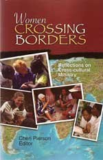 9781879089396: Women Crossing Borders : Reflections on Cross-cultural Ministry