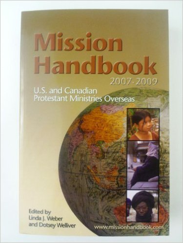 9781879089402: Mission Handbook: U.S. and Canadian Protestant Ministries Overseas 2007-2009