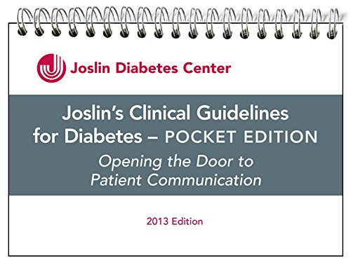 9781879091764: Joslin's Clinical Guidelines for Diabetes – Pocket Edition Opening the Door to Patient Communications 2013 Edition