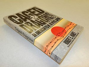 9781879094062: Caged Dragons: An American Pow in W.W.II Japan