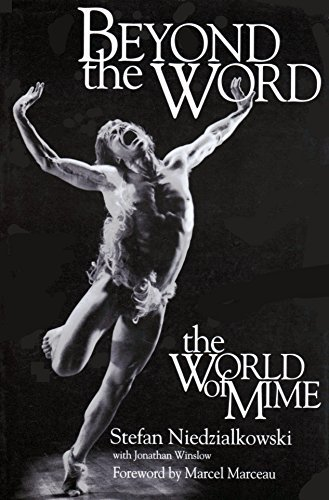 9781879094239: Beyond the Word: The World of Mime