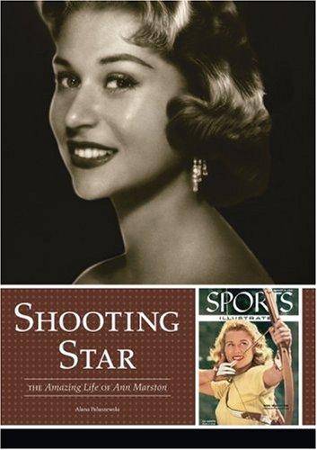 9781879094789: Shooting Star: The Amazing Life of Ann Marston