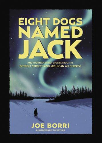 Eight Dogs Named Jack [SIGNED]: Joe Borri