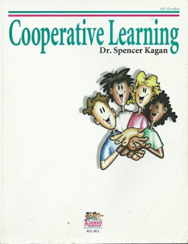 Cooperative Learning: Spencer Kagan