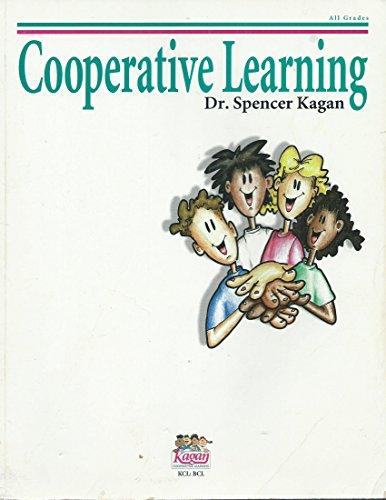 Kagan Cooperative Learning: Spencer Kagan