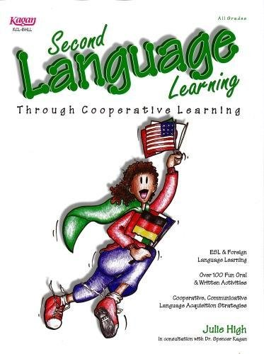 Second Language Learning Through Cooperative Learning: Julie High
