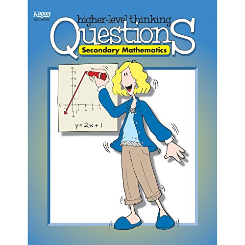 Higher Level Thinking Questions: Secondary Mathematics (Grades 7-12)