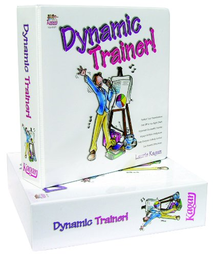 Dynamic Trainer!: Kagan, Laurie