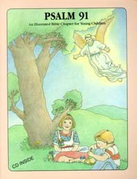 9781879099043: Psalm 91: New King James Version : an illustrated Bible chapter for young children