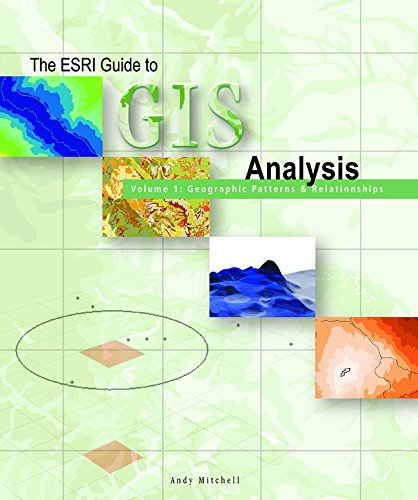 9781879102064: The ESRI Guide to GIS Analysis Volume 1: Geographic Patterns & Relationships