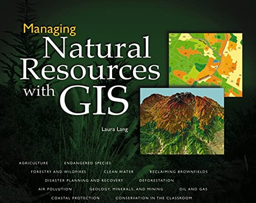 9781879102538: Managing Natural Resources with GIS