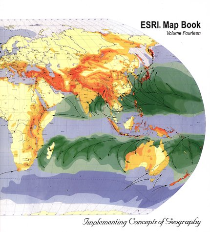 ESRI Map Book Vol. XIV: Implementing Concepts of Geography (1879102609) by ESRI Press
