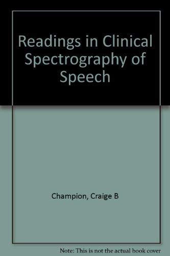 Readings in Clinical Spectrography of Speech: Baken, Ronald J.