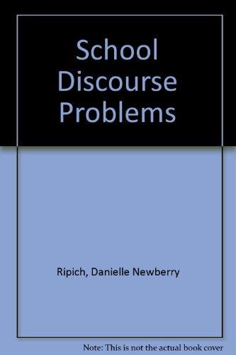 9781879105201: School Discourse Problems