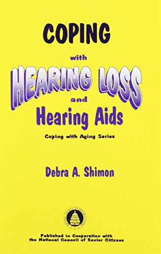 9781879105454: Coping with Hearing Loss and Hearing Aids (Coping With Aging Series)