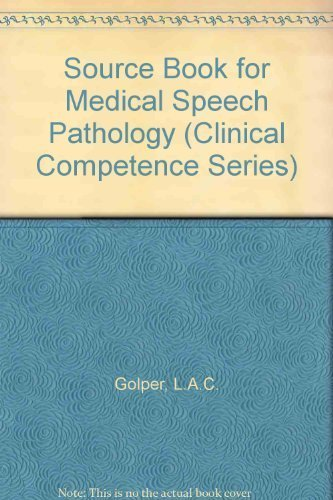 9781879105805: Sourcebook for Medical Speech Pathology (Clinical Competence Series)