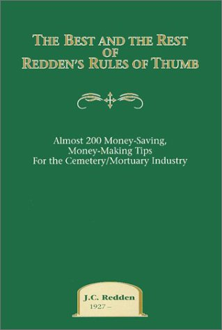 9781879111240: The Best and the Rest of Redden's Rules of Thumb: Almost 200 Money-Saving, Money-Making Tips for the Cemetery/Mortuary Industry