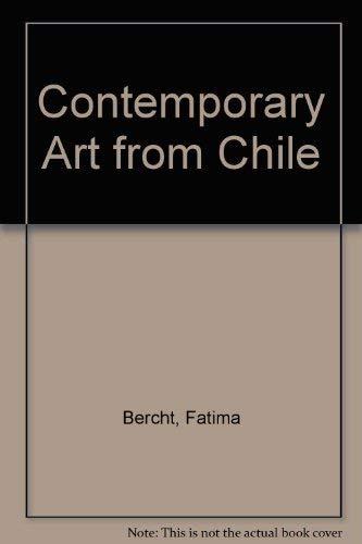 Contemporary Art from Chile / Arte contemporaneo: Fatima Bercht, Adriana