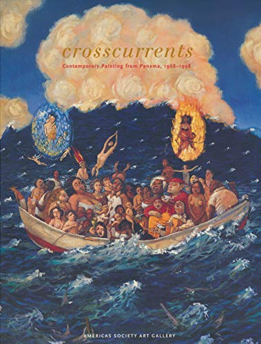 9781879128170: Crosscurrents. Contemporary Painting From Panama, 1968-1998