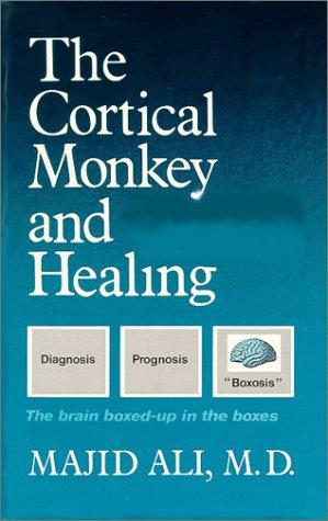 Cortical Monkey & Healing: Ali, Majid