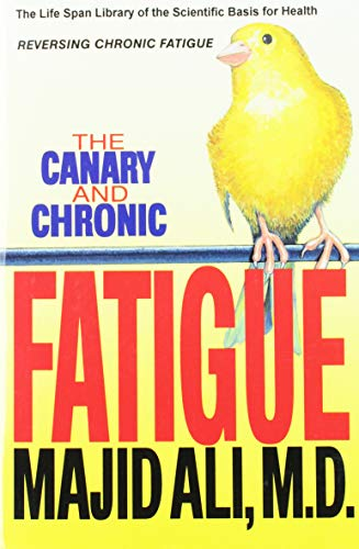 9781879131040: The Canary and Chronic Fatigue